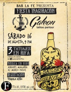 Fiesta de Inauguración @ Galeon Tattoo Parlour