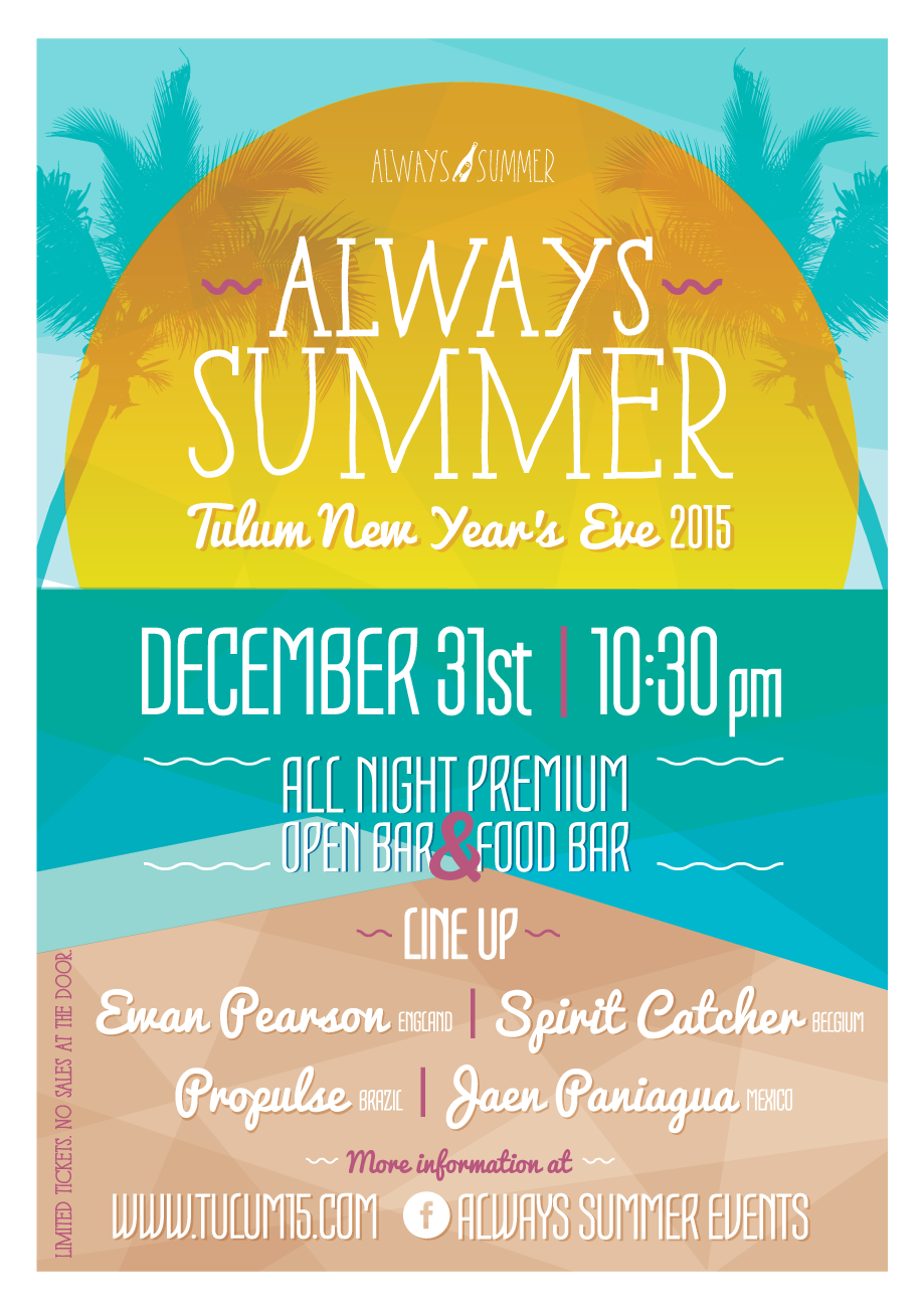 Always Summer - New Year`s Eve 2015 @ Tulum
