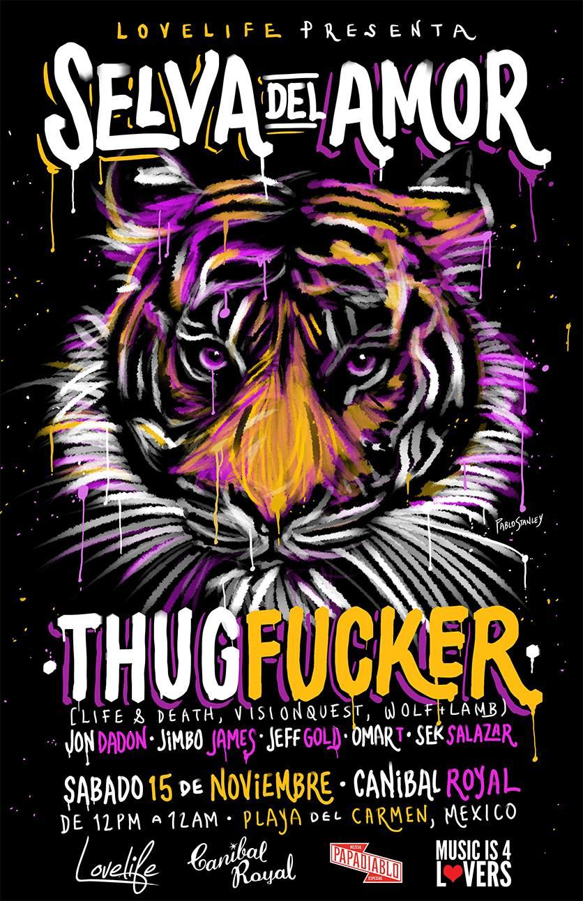 Selva del Amor - ThugFucker @ Canibal Royal