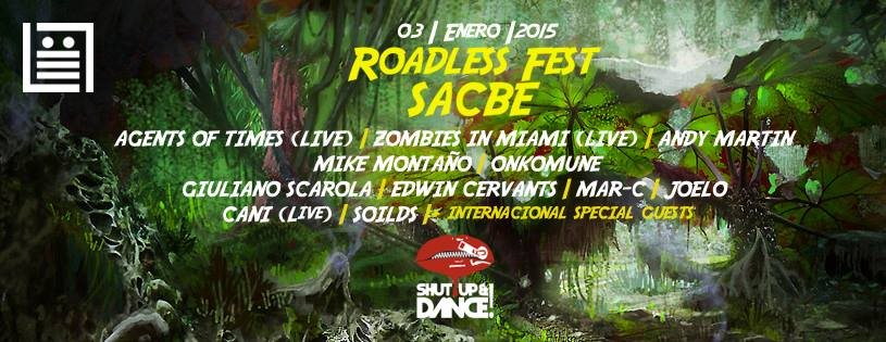 Roadless Fest @ Sacbe