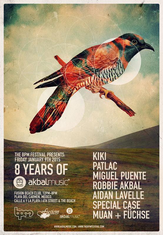 8 Years Of Akbal Music @ Fusion - BPM 2015