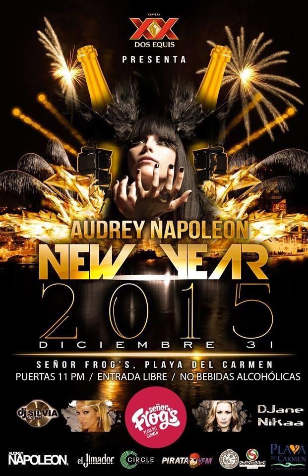 Audrey Napoleon NYE @ Sr. Frogs