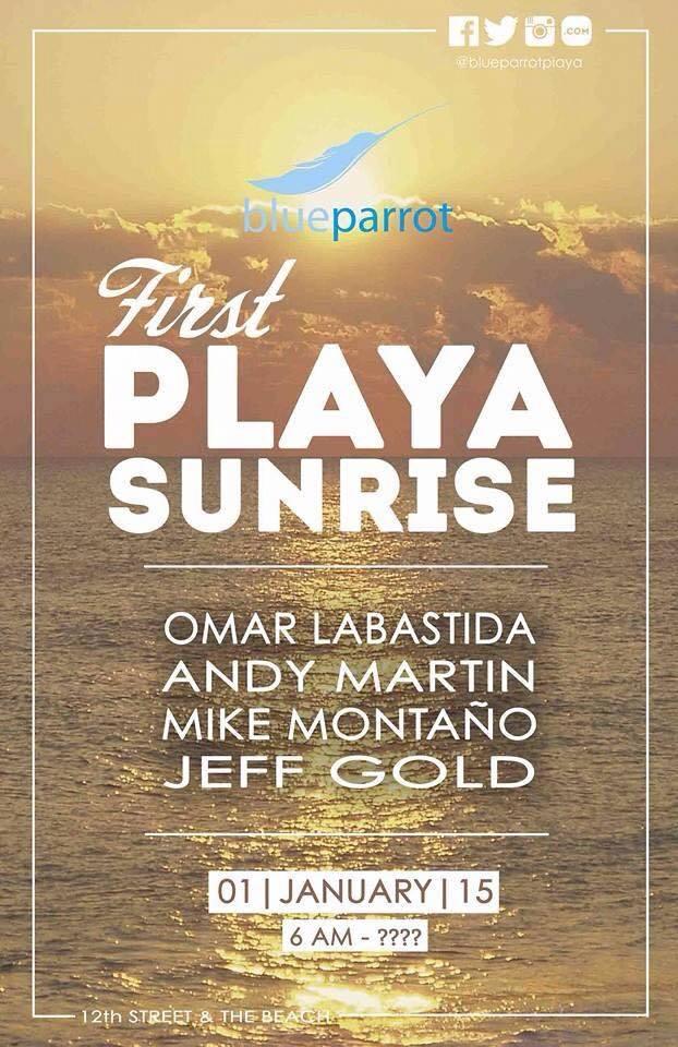 First Playa Sunrise @ Blue Parrot