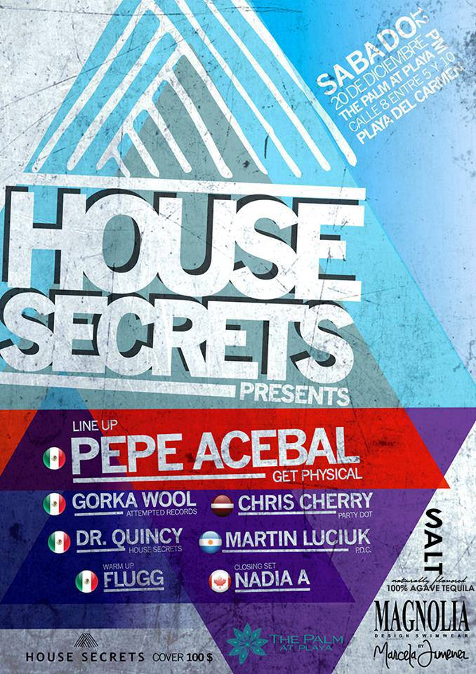 House Secrets @ The Palm At Playa