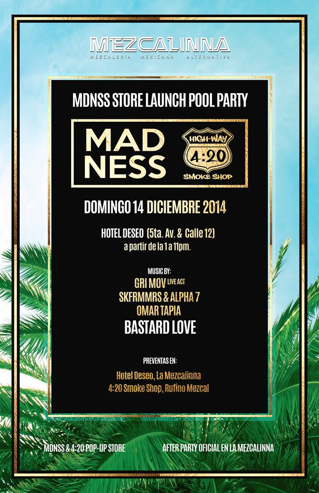 MADNSS Store Launch Pool Party @ Hotel Deseo
