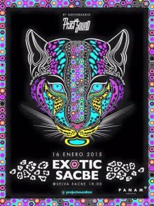 Exotic Sacbe @ Selva Sacbe