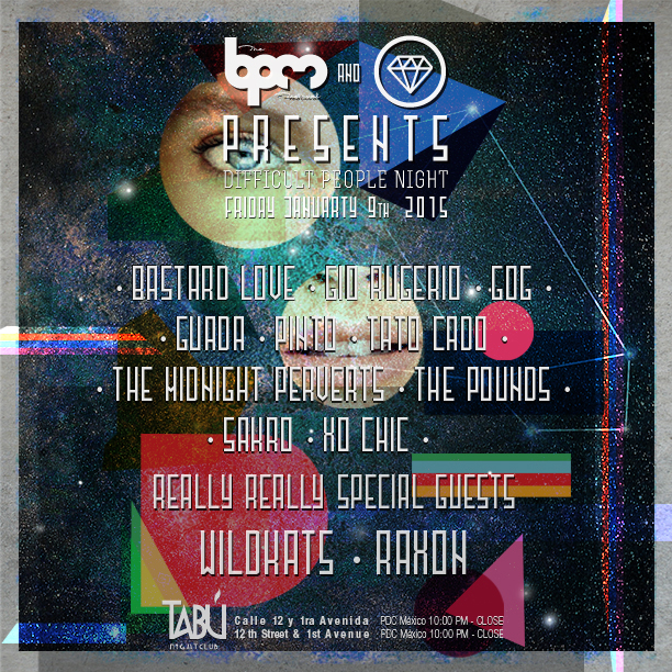 Difficult People @ Tabú - BPM 2015
