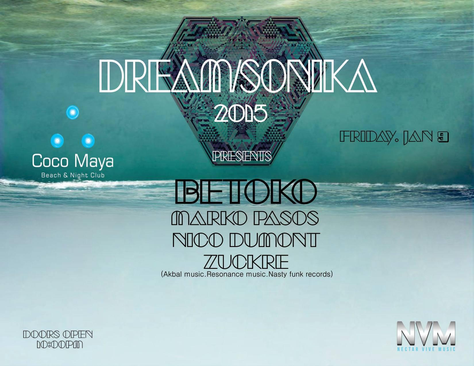 Dream-Sonica @ Coco Maya