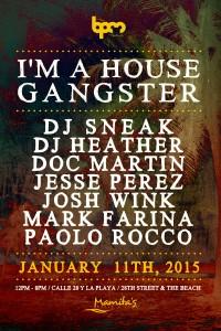 I'm A House Gangster @ Mamitas Beach Club - BPM 2015