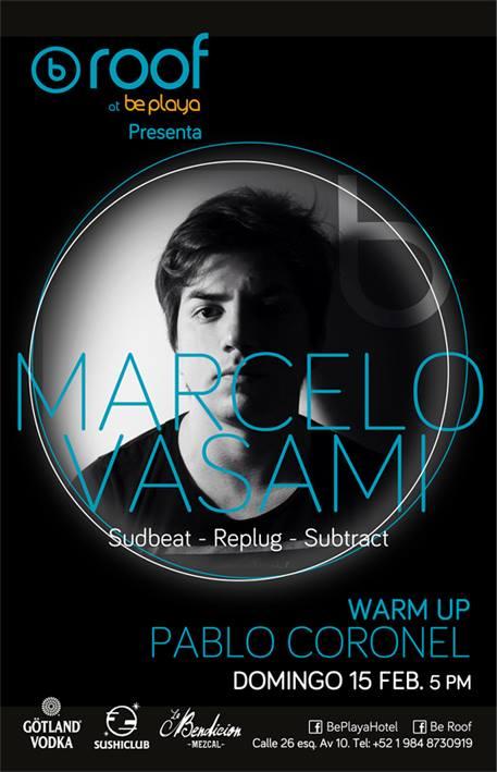Marcelo Vasami @ B Roof - Be Playa