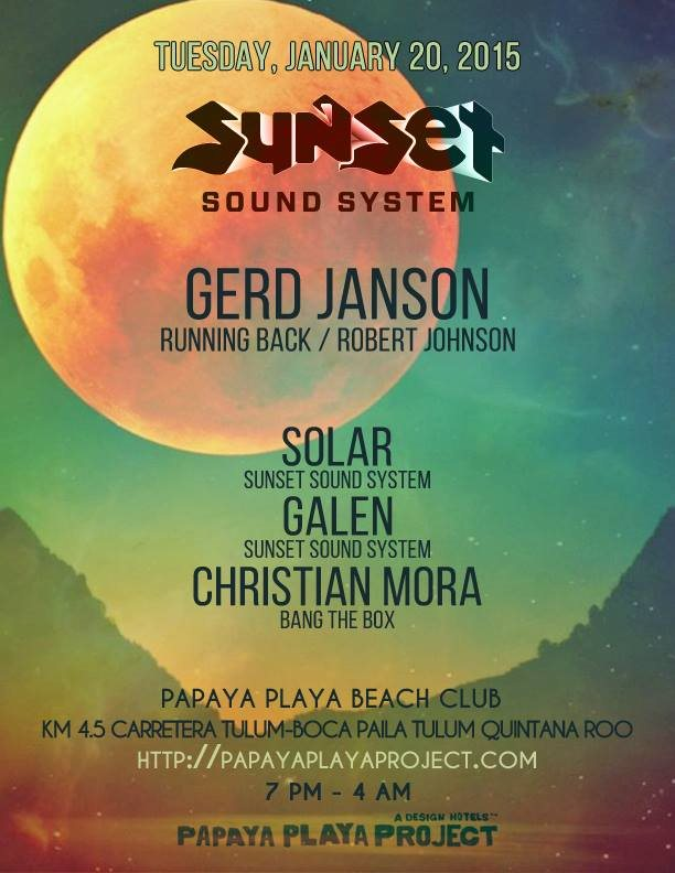 Sunset Sound System @ Papaya Playa Project - Tulum