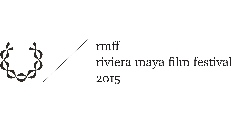 Riviera Maya Film Festival 2015