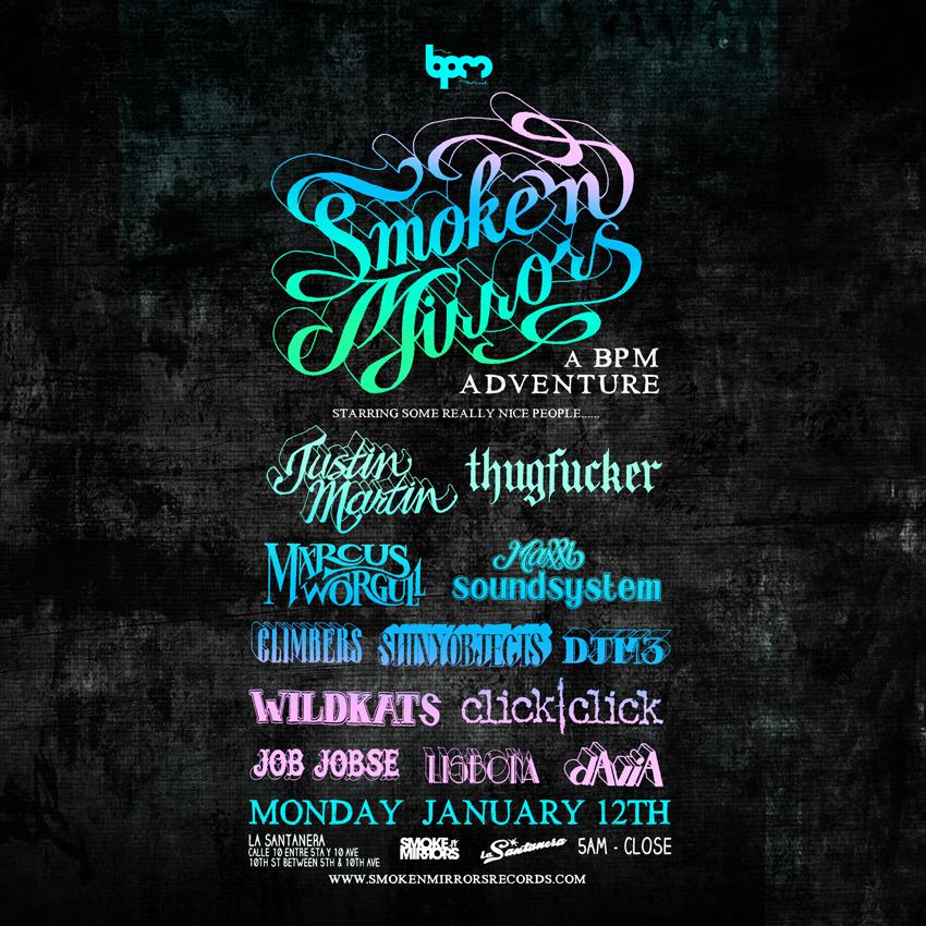 Smoke N' Mirrors @ La Santanera - BPM 2015