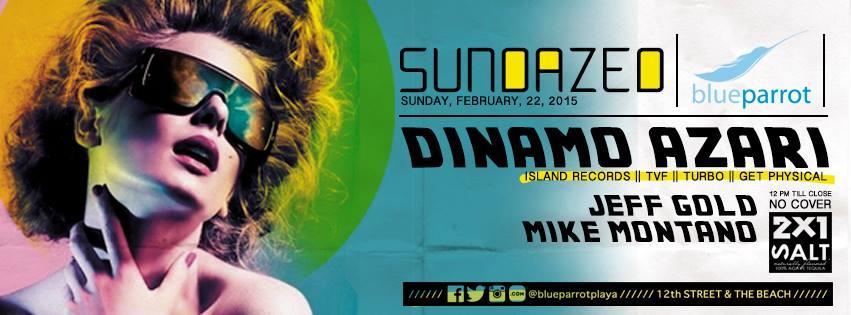 Sundazed - Dinamo Azari @ Blue Parrot