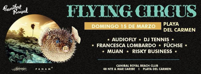 Flying Circus @ Canibal Royal