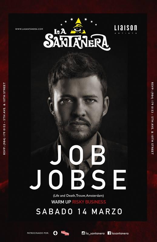 Job Jobse @ La Santanera - Playa del Carmen
