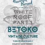 White Roof Party @ Canibal Royal