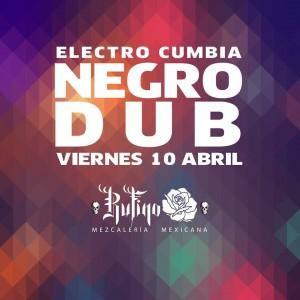 Negro Dub @ Rufino Mezcalería