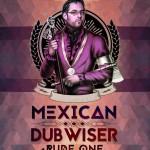 Mexican Dubwiser + Rude One @ La Santanera