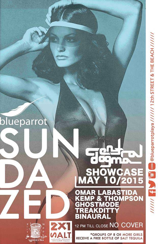 Sundazed Central Dogma Showcase @ Blue Parrot