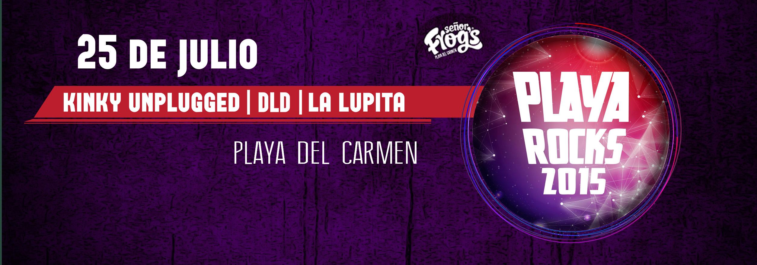 Playa Rocks 2015 Playa del Carmen