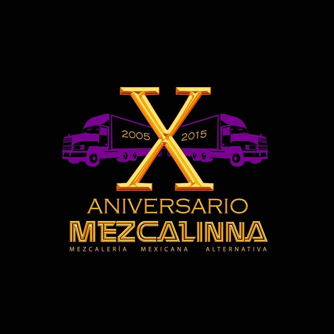 10 Aniversario de La Mezcalinna Playa del Carmen