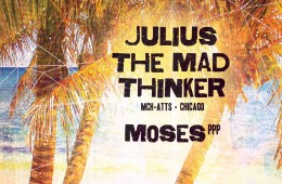 Julius The Mad Thinker @ Papaya Playa Project - Tulum