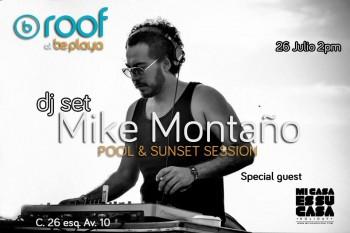 Mike Montaño @ Be Roof - Playa del Carmen
