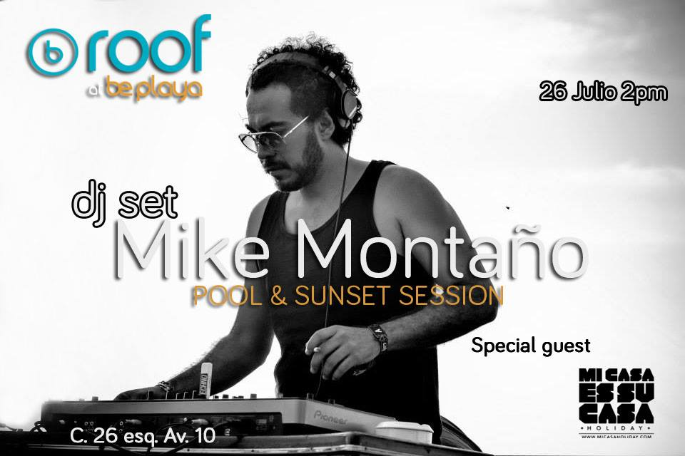 Mike Montaño @ Be Roof - Playa del Carmen