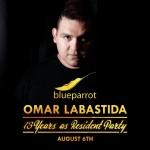 Omar Labastida - 13 Años de Residente en Blue Parrot