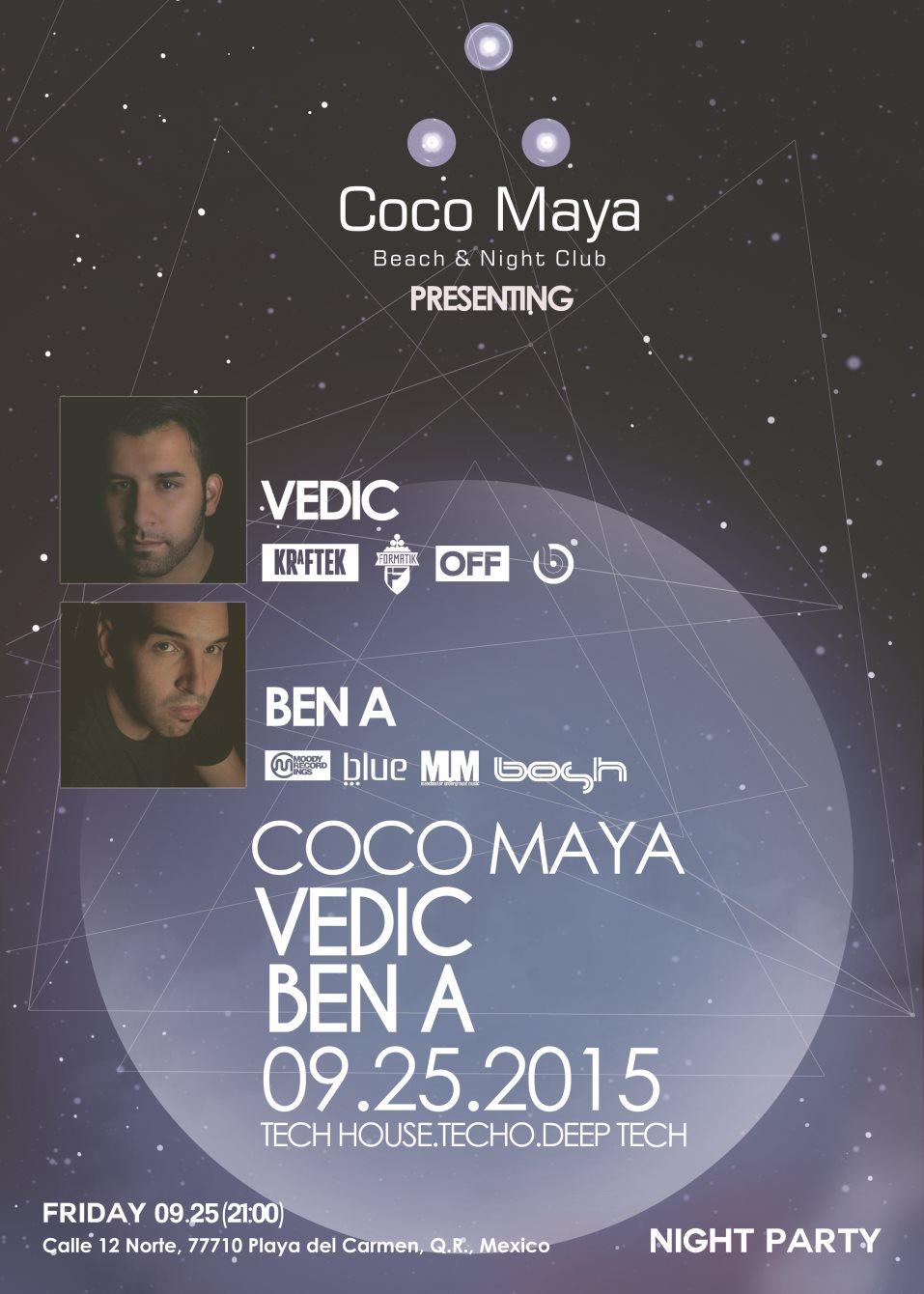 Vedic & Ben A @ Coco Maya - Playa del Carmen