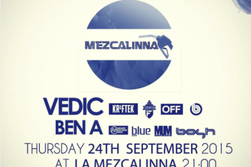 Vedic & Ben A @ La Mezcalinna