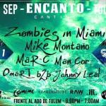 Zombies in Miami @ Encanto - Tulum