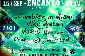 Zombies in Miami @ Encanto - Tulum