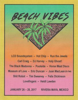 Beach Vibes 2017 Playa del Carmen - Riviera Maya