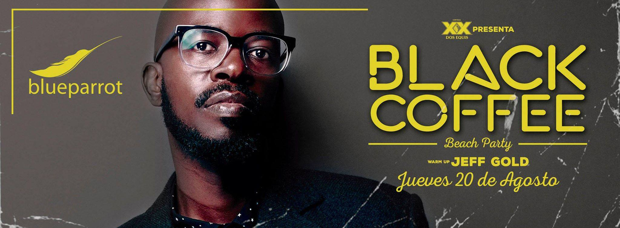 Black Coffee @ Blue Parrot
