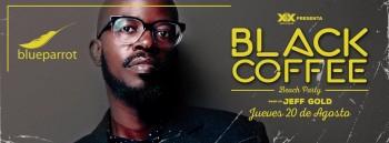 Black Coffee @ Blue Parrot Playa del Carmen