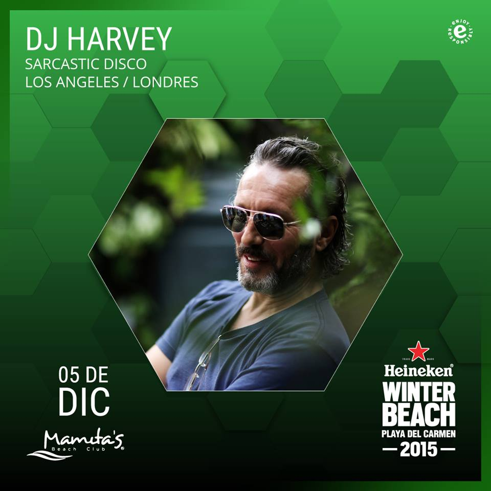 Dj Harvey @ Winter Beach 2015 - Mamitas Beach Club