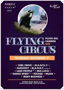 Flying Circus @ Canibal Royal Playa del Carmen NYE