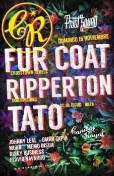Fur Coat + Ripperton @ Canibal Royal Playa del Carmen