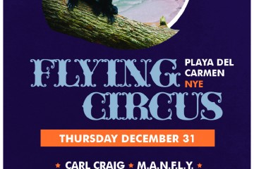 Flying Circus Canibal Royal Playa del Carmen NYE año nuevo