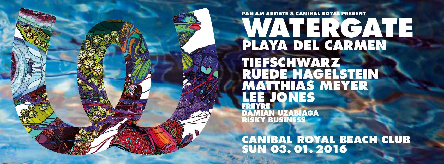 Watergate Showcase @ Canibal Royal - Playa del Carmen