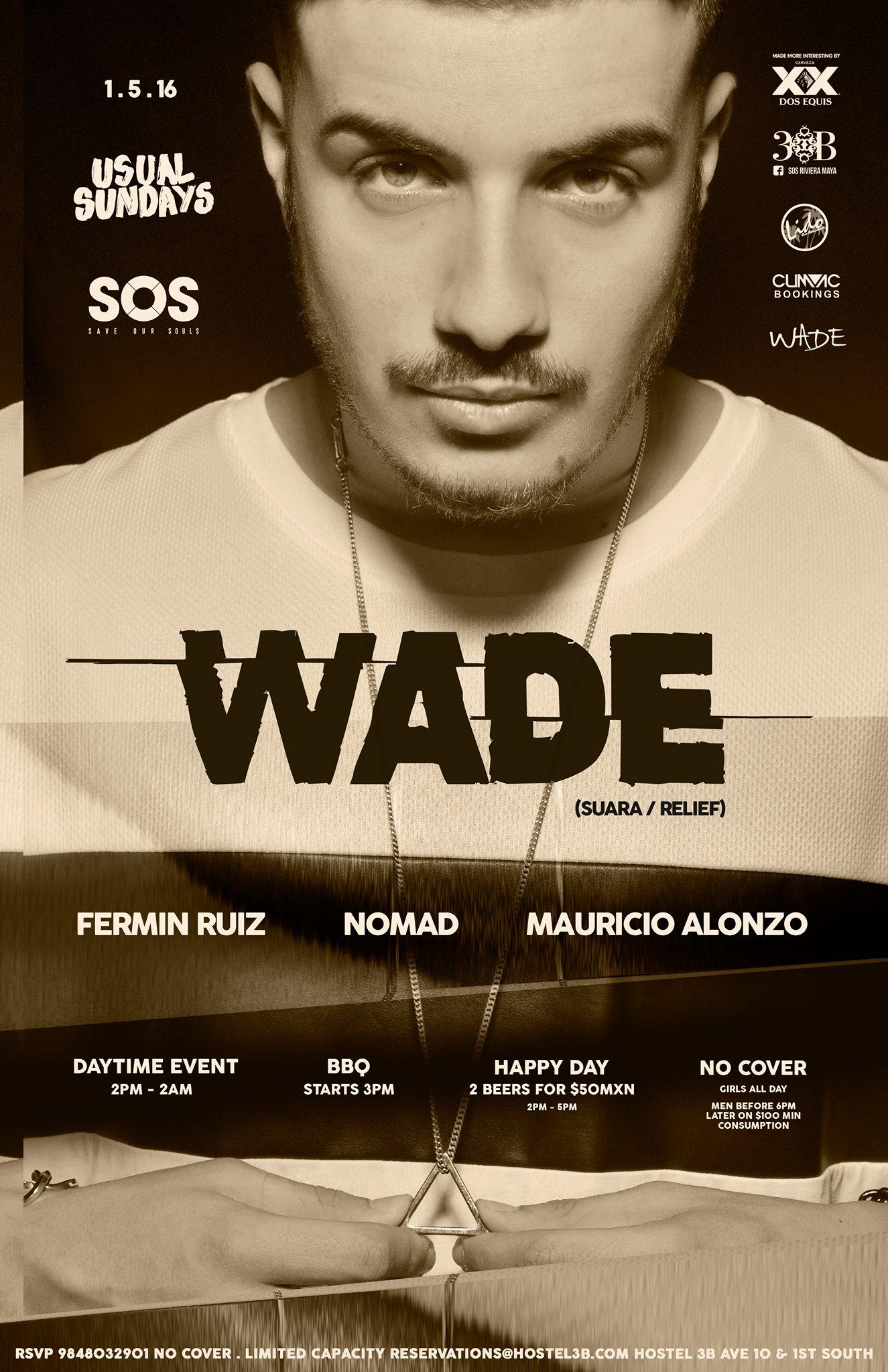 WADE @ SOS Lounge