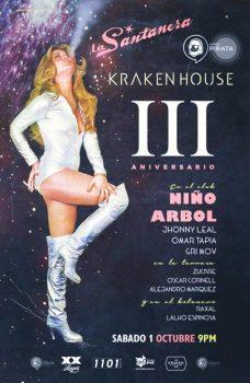 3er Aniversario Kraken House @ La Santanera