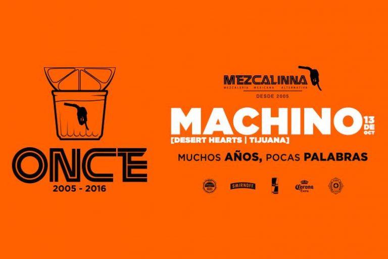 11 Años de La Mezcalina con Machino